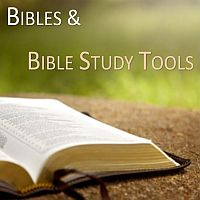 Bibles & Bible Study Tools